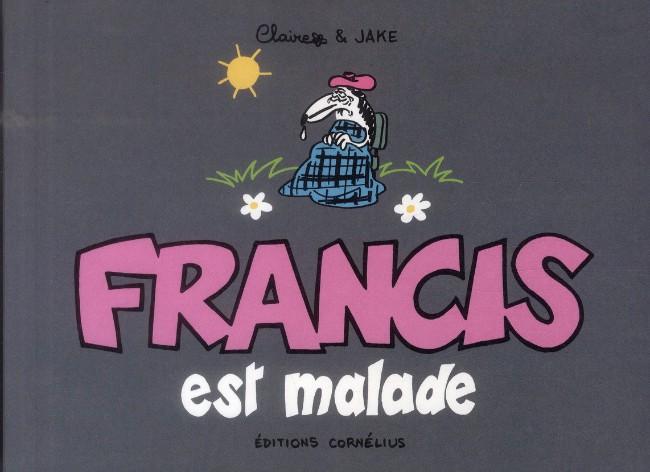 Couverture de Francis -6- Francis est malade