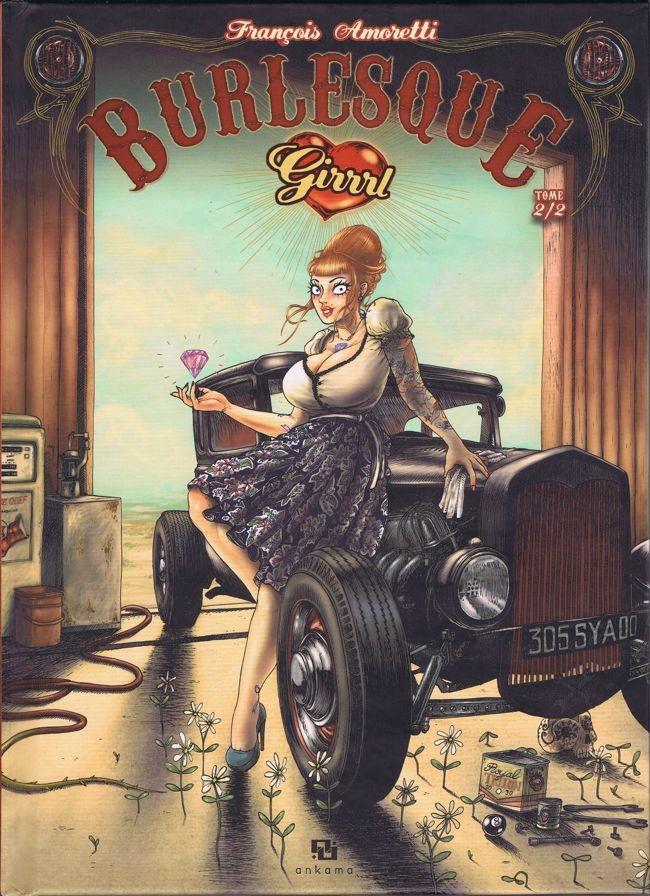 Burlesque Girrl Intégrale 2 tomes CBR