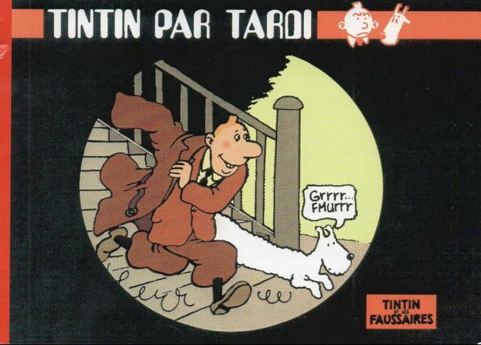 Couverture de Tintin - Pastiches, parodies & pirates - Tintin par Tardi - Tintin et les faussaires