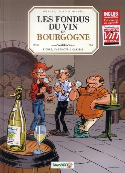 Les fondus du vin (Tome 1) sur Bookys