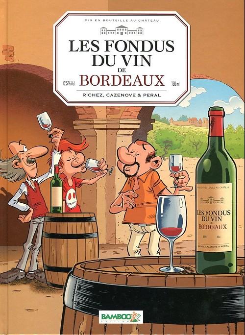 Les fondus du vin (Tome 2) sur Bookys