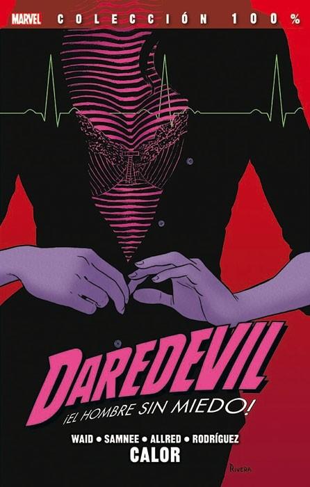 Couverture de 100% Marvel: Daredevil ¡El Hombre sin Miedo! -3- Calor