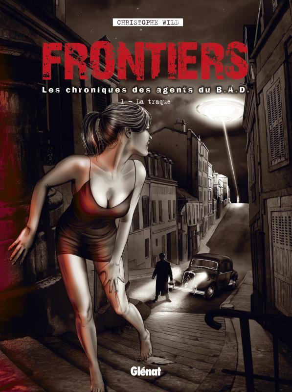 Frontiers : Les chroniques des agents du B.A.D.