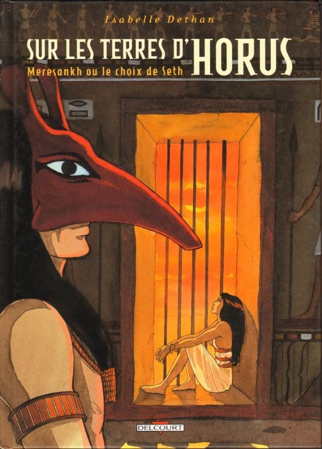 Couverture de Sur les terres d'Horus -2- Meresankh ou le choix de Seth
