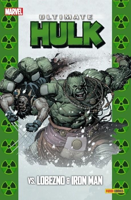 Couverture de Ultimate - Coleccionable Ultimate -39- Ultimate Hulk Vs. Lobezno & Iron Man