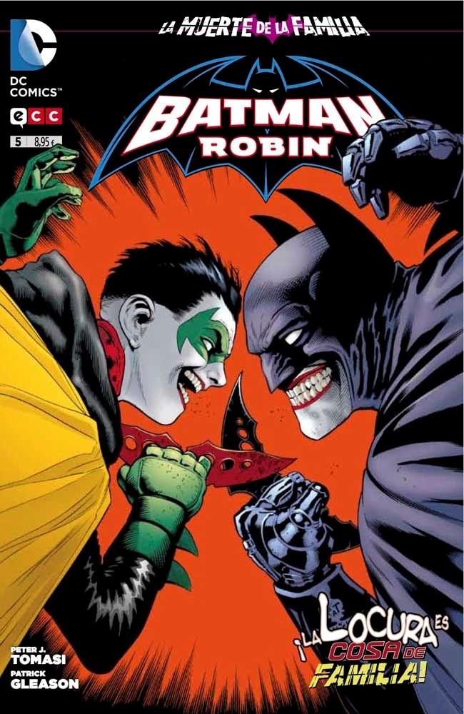 Couverture de Batman y Robin -5- ¡La Locura Es Cosa De Familia!