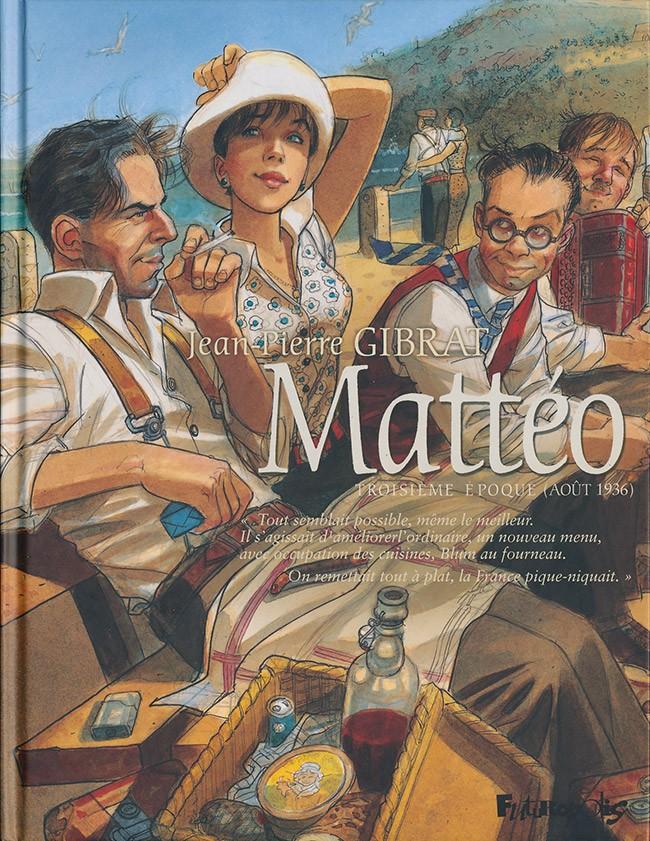 Couverture de Mattéo -3- Troisième époque (août 1936)