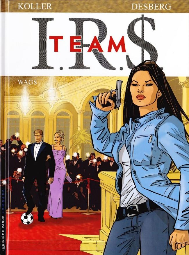 Couverture de I.R.$. Team -2- Wags