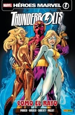 Couverture de Thunderbolt v3 (en espagnol) -7- Como el Rayo