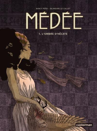 Couverture de Médée (Le Callet/Peña) -1- l'Ombre d'Hécate