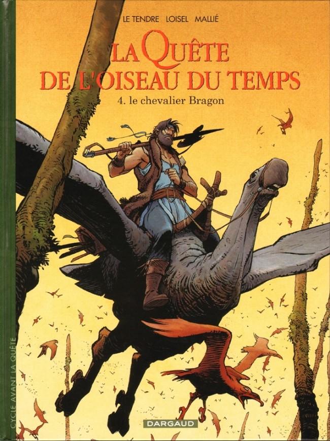 Couverture de La quête de l'oiseau du temps -8- Le chevalier Bragon
