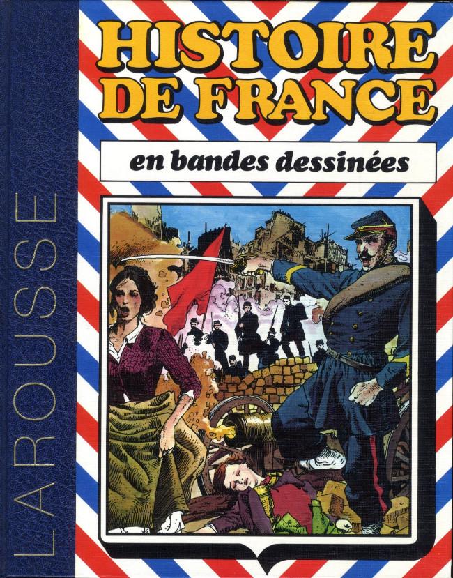 Couverture de Histoire de France en bandes dessinées (Intégrale) -7- De la Révolution de 1848 à la IIIe République