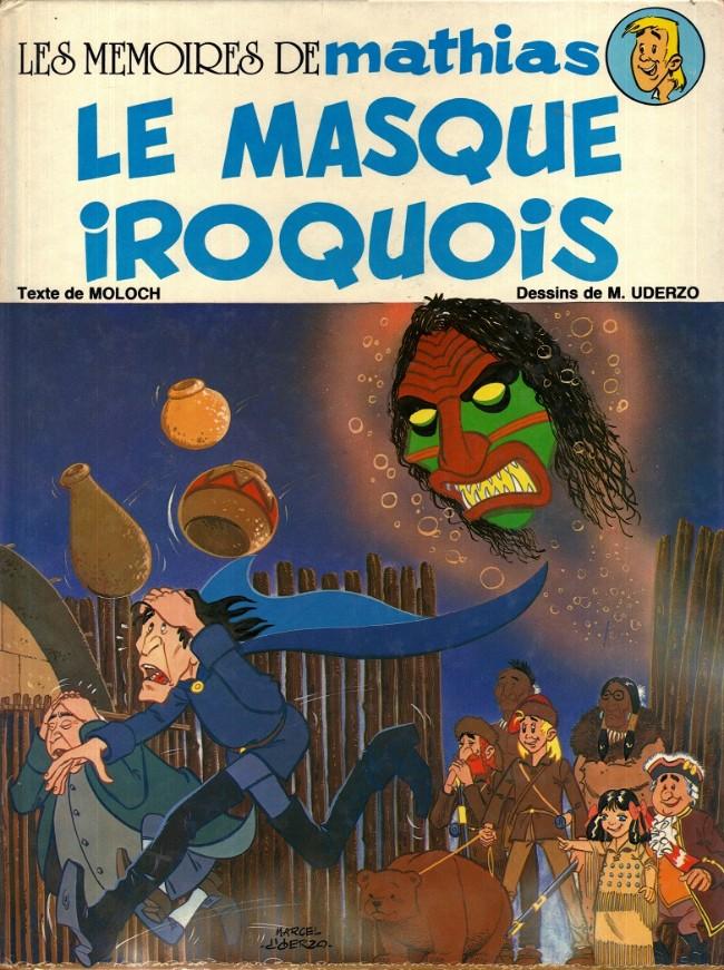 Couverture de Les mémoires de Mathias -2- Le masque iroquois