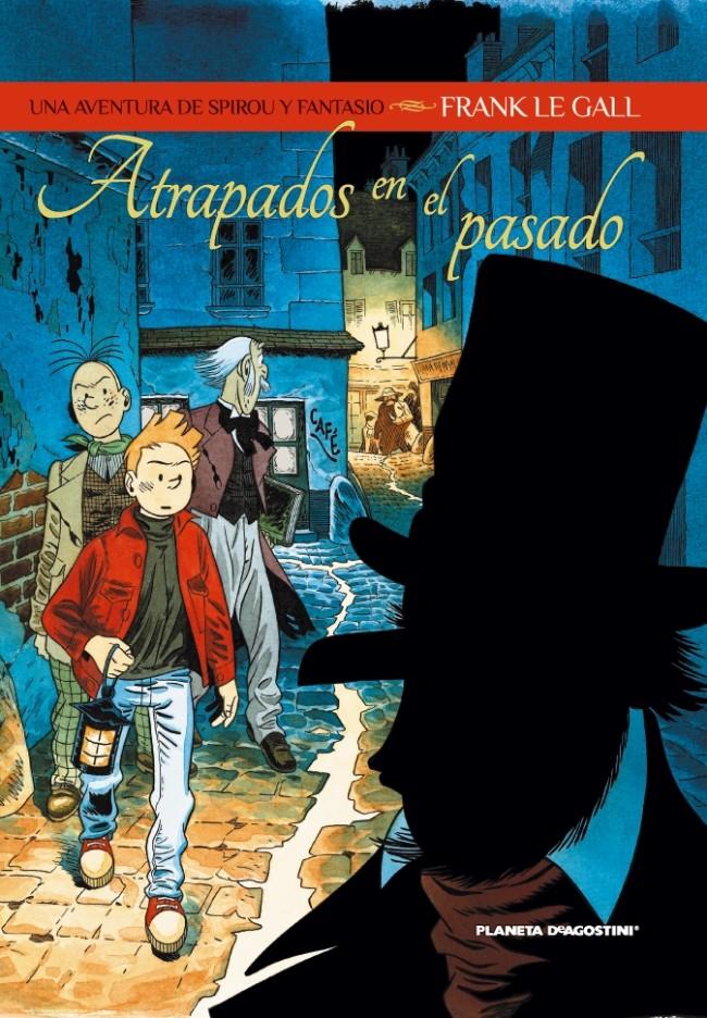 Couverture de Spirou y Fantasio (Las aventuras de) - Atrapados En El Pasado