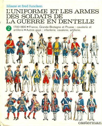 Couverture de (AUT) Funcken -U3 2- L'uniforme et les armes des soldats de la guerre en dentelle (2)