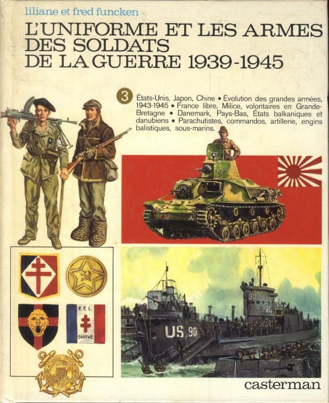 Couverture de (AUT) Funcken -U7 3- L'uniforme et les armes des soldats de la guerre 1939-1945 (3)