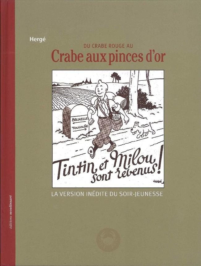 Couverture de Tintin - Divers -9- Du Crabe rouge au Crabe aux pinces d'or