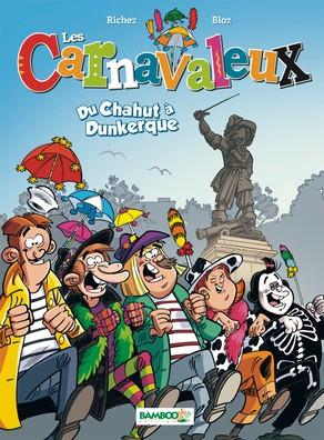Couverture de Les carnavaleux -1- Du chahut à Dunkerque