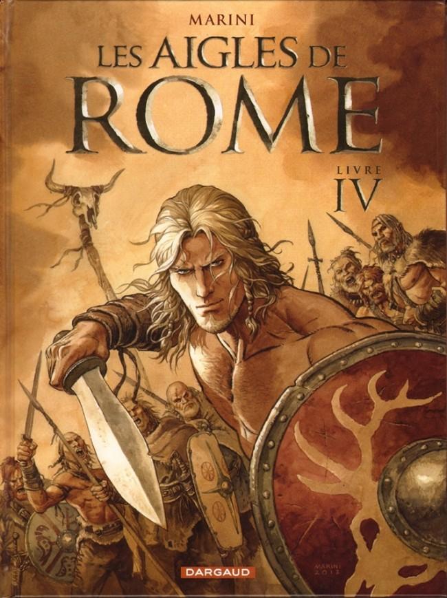 Couverture de Les aigles de Rome -4- Livre IV