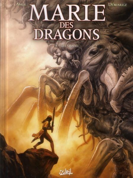 Marie des dragons Tome 5 : Les Quatre