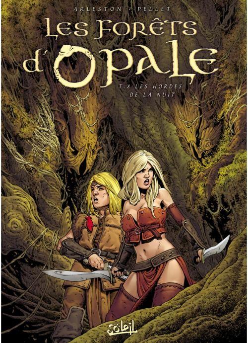Couverture de Les forêts d'Opale -8- Les Hordes de la nuit