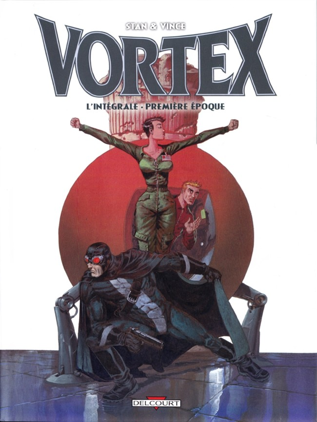 Couverture de Vortex -INT1- L'Intégrale - Première époque