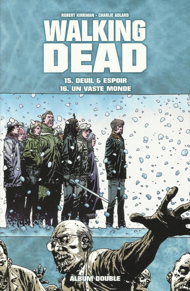 Couverture de Walking Dead -FL08- Deuil & Espoir - Un Vaste Monde