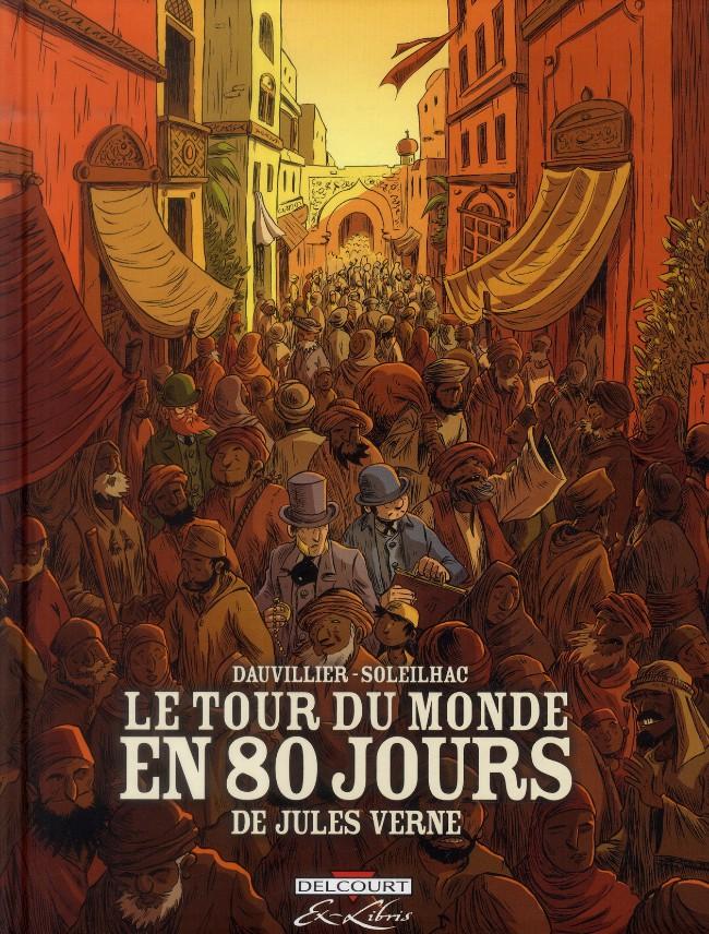 Couverture de Le tour du monde en 80 jours (Soleilhac) -INT- Intégrale