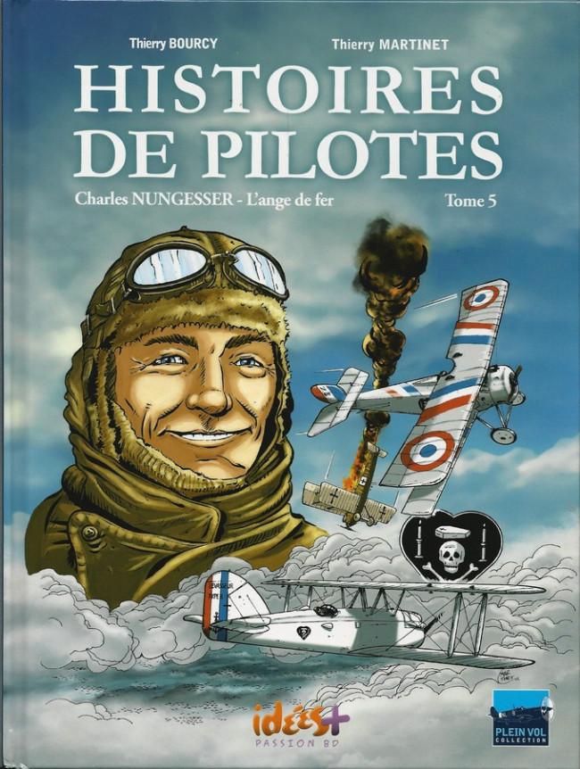Couverture de Histoires de pilotes -5- Charles Nungesser - L'ange de fer