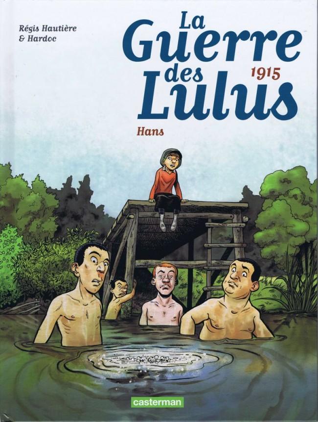 La guerre des Lulus  - 6 tomes
