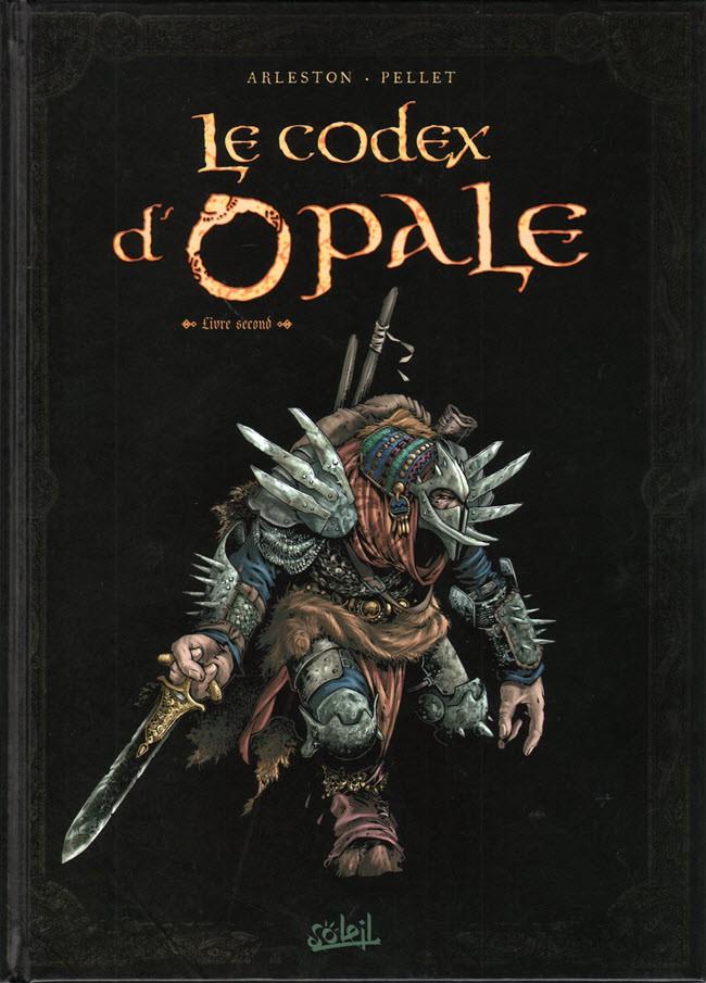 Couverture de Les forêts d'Opale -HS2- Le Codex d'Opale - Livre second - Rencontres au fil des voyages
