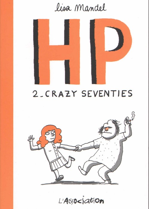 Couverture de HP (Mandel) -2- Crazy seventies