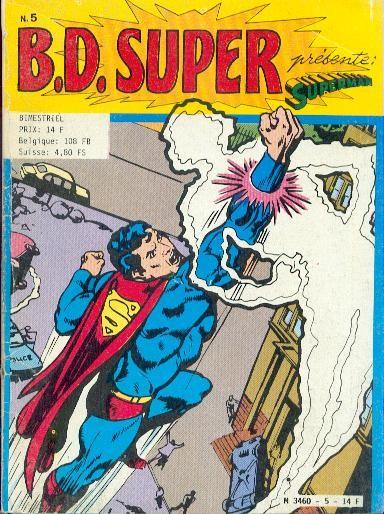 Couverture de B.D. Super -5- B.D. Super présente Superman