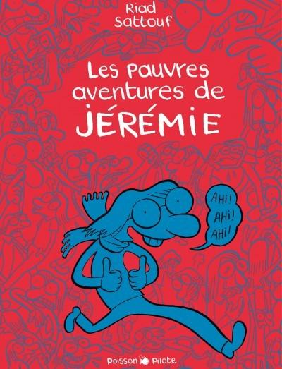 Couverture de Les pauvres aventures de Jérémie -INT- Intégrale