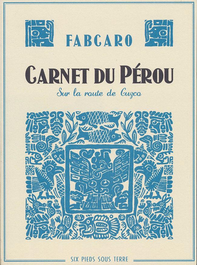 Couverture de Carnet du Pérou - Carnet du Pérou - Sur la route de Cuzco