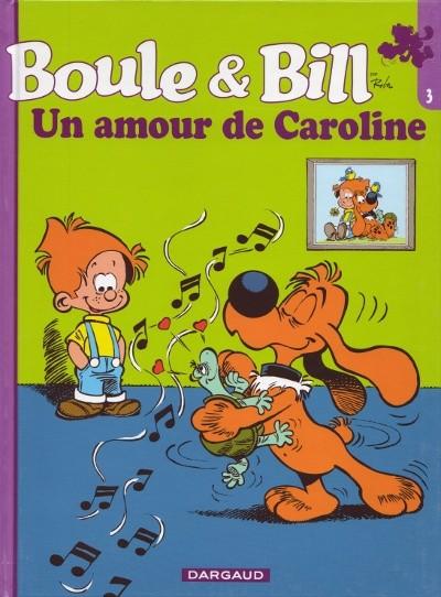 Boule Et Bill 13 Ouest France 3 Un Amour De Caroline
