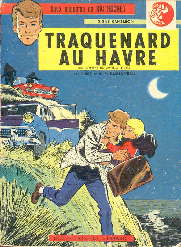 Couverture de Ric Hochet -1- Traquenard au Havre