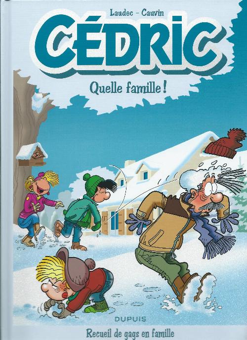 Couverture de Cédric -Compil6- Quelle famille ! - Recueil de gags en famille