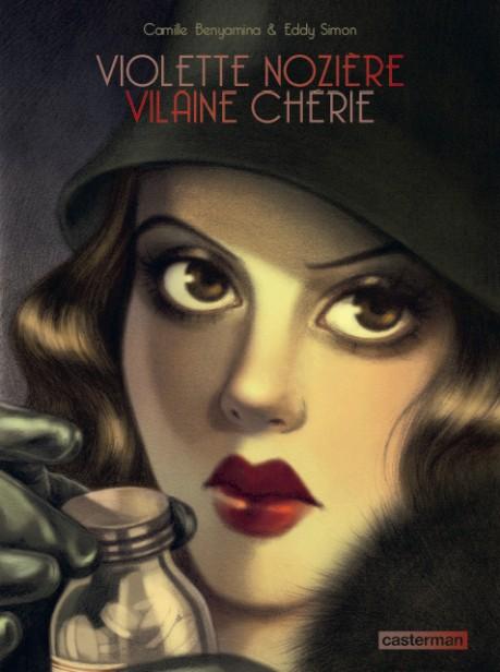 Couverture de Violette Nozière, Vilaine Chérie