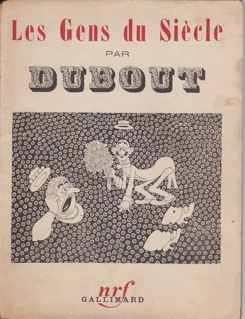Couverture de (AUT) Dubout - Les Gens du Siècle