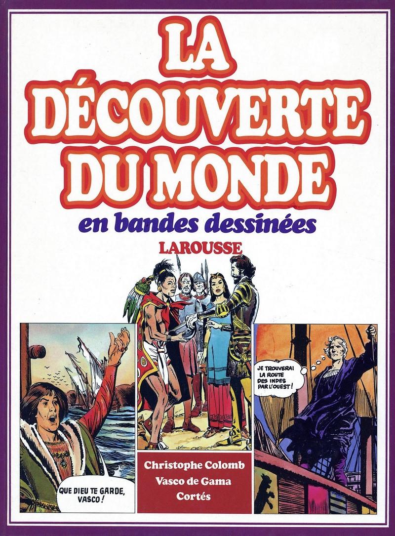 La découverte du monde en bandes dessinées - Integrale