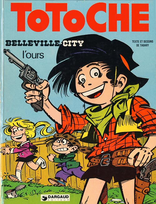 Couverture de Totoche -6- Belleville city + L'ours