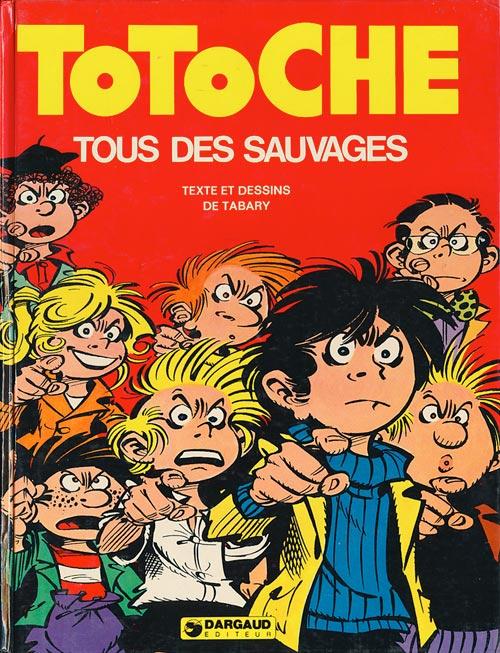 Couverture de Totoche -7- Tous des sauvages