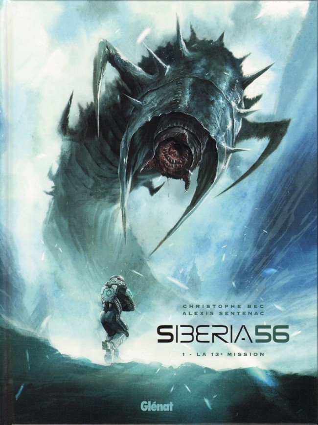 Siberia 56 Tome 1 : La 13e mission [Lien Direct]