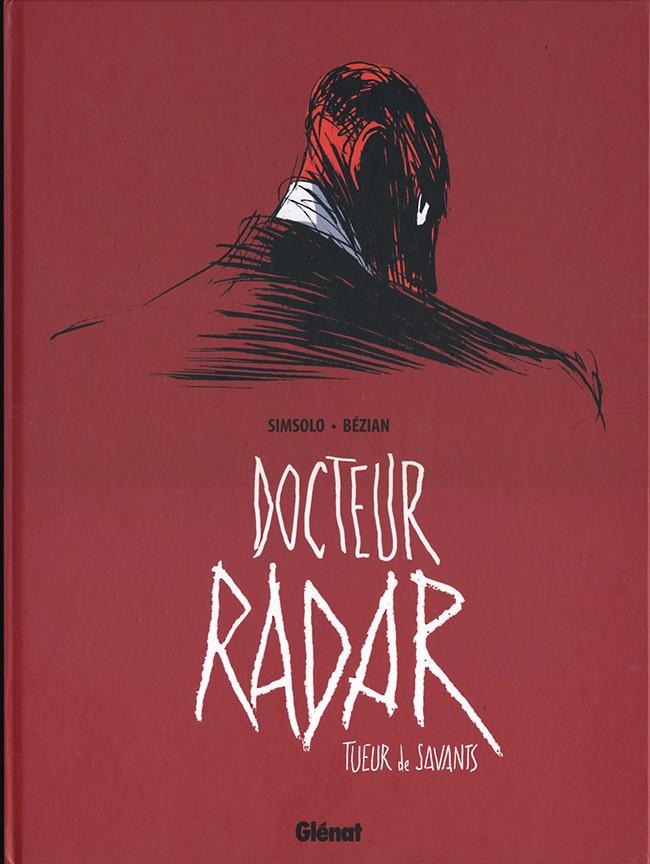 Couverture de Docteur Radar -1- Tueur de savants