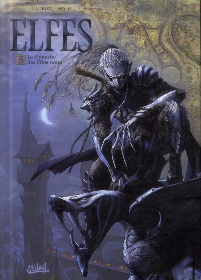 Couverture de Elfes -5- La Dynastie des Elfes noirs