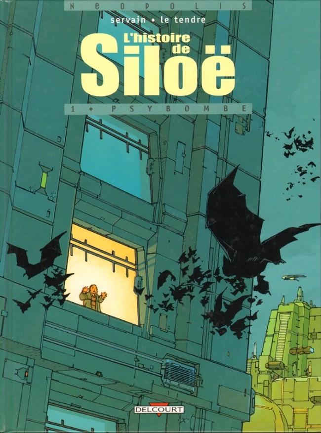Couverture de L'histoire de Siloë -1- Psybombe