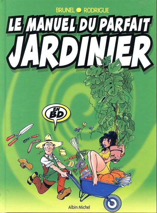 Couverture de Le manuel -2- Le manuel du parfait jardinier