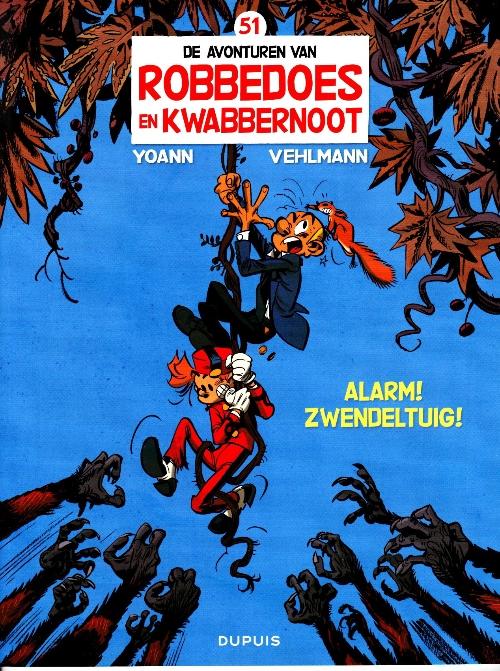 Couverture de Robbedoes en Kwabbernoot -51- Alarm ! Zwendeltuig !