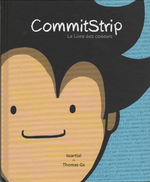 Couverture de CommitStrip -1- Le Livre des codeurs